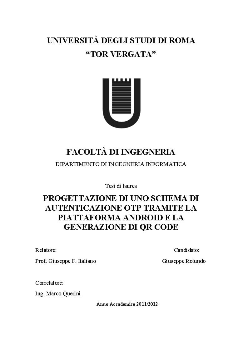 Anteprima della tesi: Progettazione di uno schema di autenticazione OTP tramite la piattaforma Android e la generazione di QR - Code, Pagina 1
