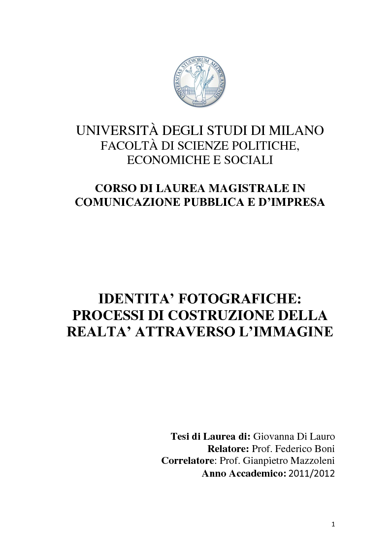 Anteprima della tesi: Identità fotografiche: processi di costruzione della realtà attraverso l'immagine, Pagina 1