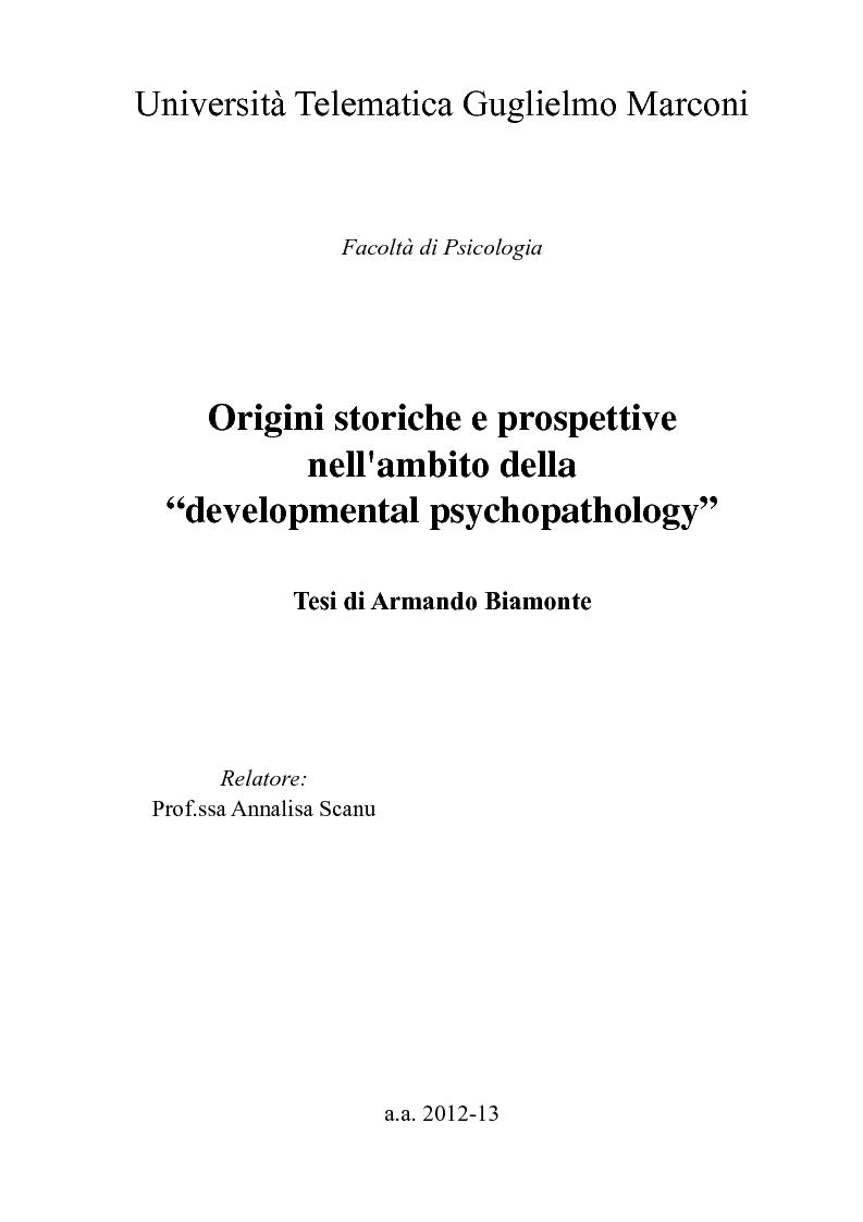 """Anteprima della tesi: Origini storiche e prospettive nell'ambito della """"developmental psychopathology"""", Pagina 1"""