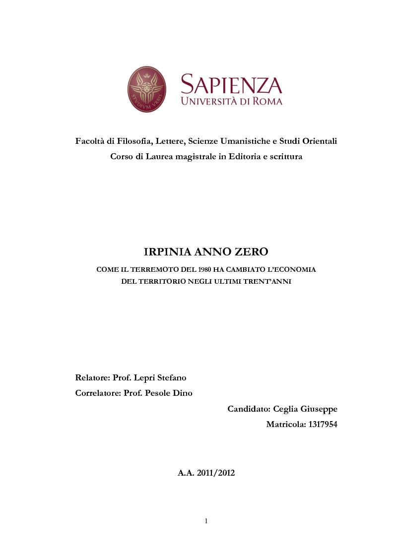 Anteprima della tesi: Irpinia Anno Zero. Come il terremoto del 1980 ha cambiato l'economia del territorio negli ultimi trent'anni, Pagina 1