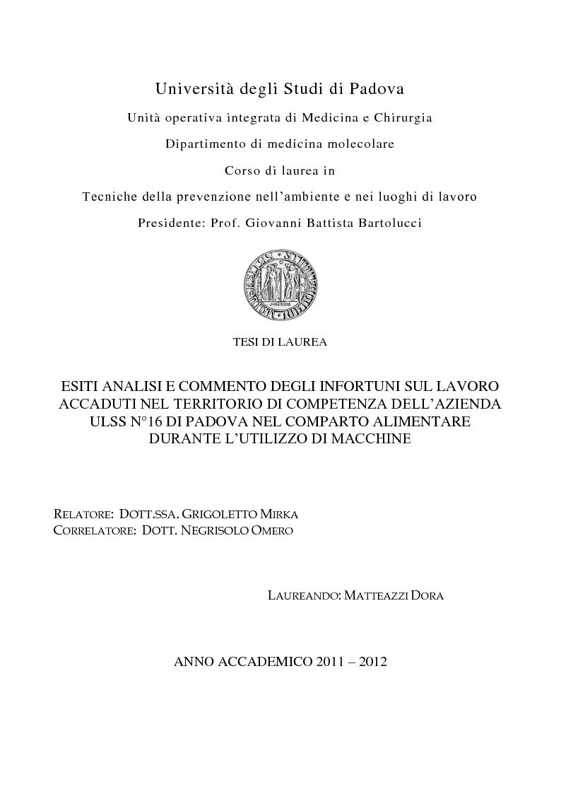Anteprima della tesi: Esiti analisi e commento degli infortuni sul lavoro accaduti nel territorio di competenza dell'azienda ULSS n°16 di Padova nel comparto alimentare durante l'utilizzo di macchine, Pagina 1