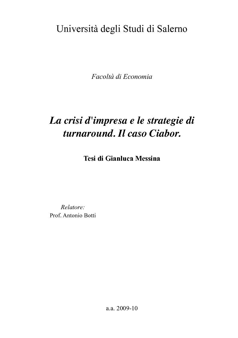 Anteprima della tesi: La crisi d'impresa e le strategie di turnaround. Il caso Ciabor., Pagina 1
