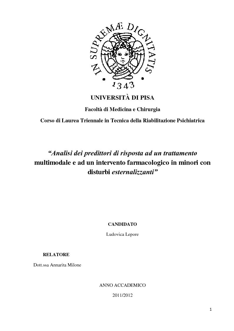 Anteprima della tesi: Analisi dei predittori di risposta ad un trattamento multimodale e ad un intervento farmacologico in minori con disturbi esternalizzanti, Pagina 1