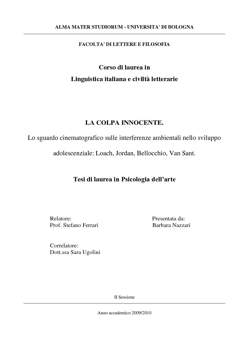 Anteprima della tesi: La colpa innocente. Lo sguardo cinematografico sulle interferenze ambientali nello sviluppo adolescenziale: Loach, Jordan, Bellocchio, Van Sant, Pagina 1