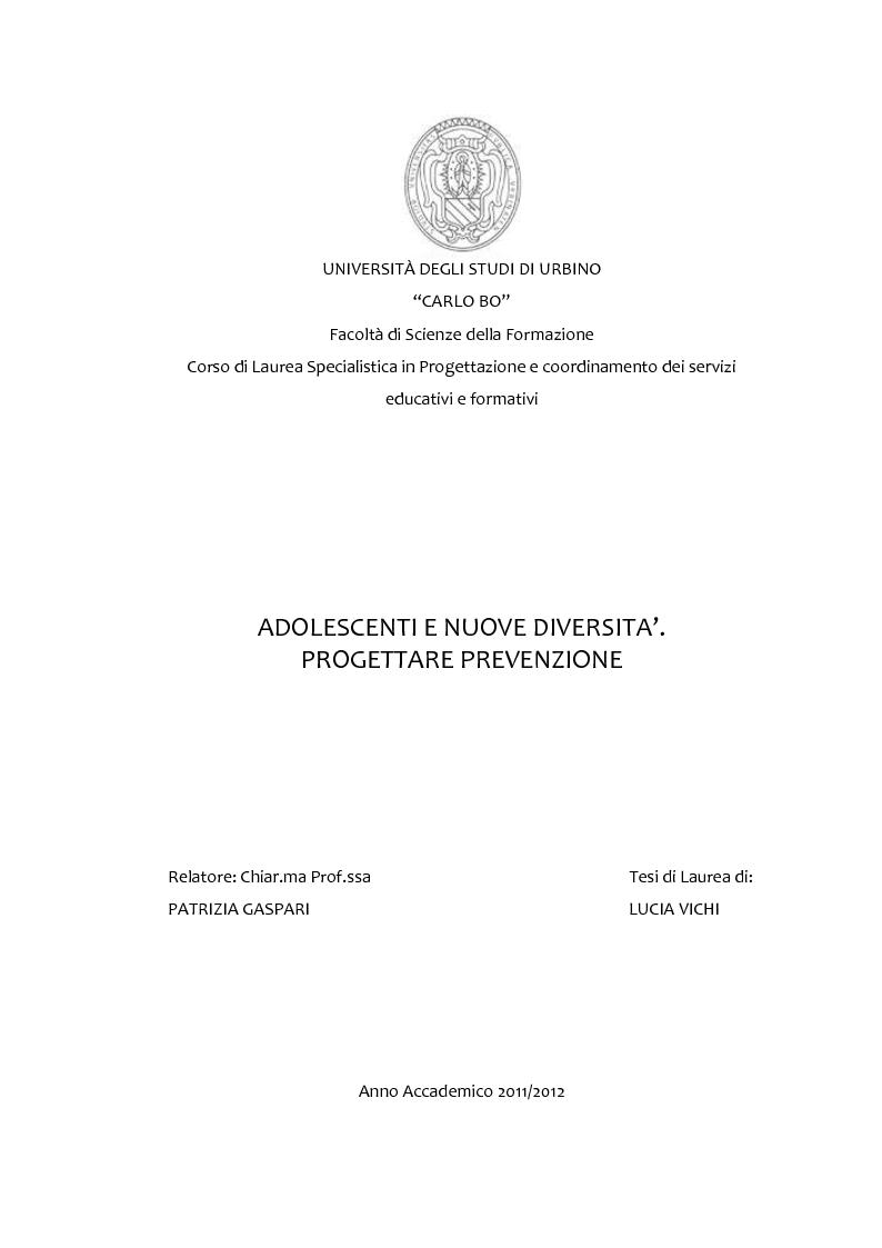 Anteprima della tesi: Adolescenti e Nuove diversità. Progettare Prevenzione, Pagina 1