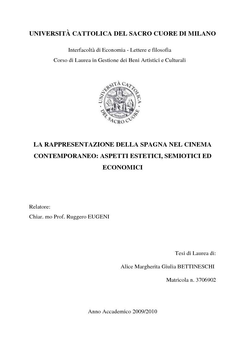 Anteprima della tesi: La rappresentazione della Spagna nel cinema contemporaneo: aspetti estetici, semiotici ed economici, Pagina 1