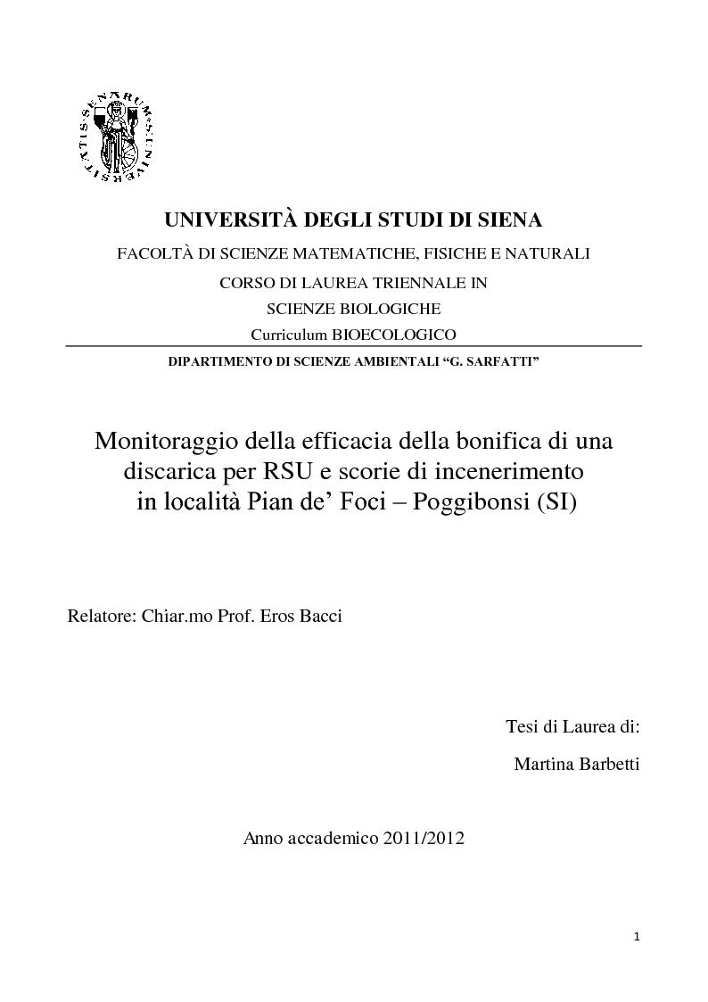 Anteprima della tesi: Monitoraggio della efficacia della bonifica di una discarica per RSU e scorie di incenerimento  in località Pian de' Foci – Poggibonsi (SI), Pagina 1