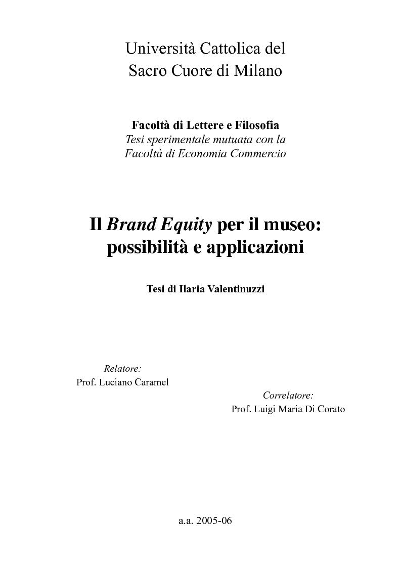 Anteprima della tesi: Il Brand Equity per il museo: possibilità e applicazioni., Pagina 1
