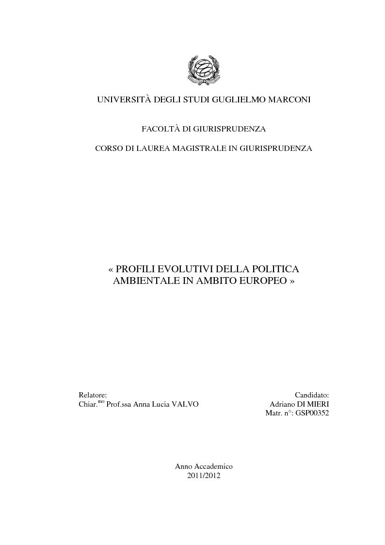 Anteprima della tesi: Profili evolutivi della politica ambientale in ambito europeo, Pagina 1