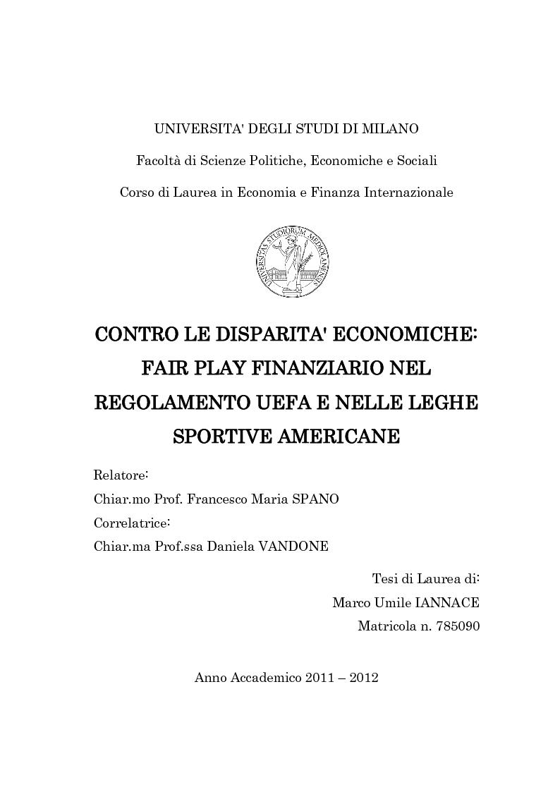 Anteprima della tesi: Contro le disparità economiche: Fair Play Finanziario nel regolamento UEFA e nelle leghe sportive americane, Pagina 1