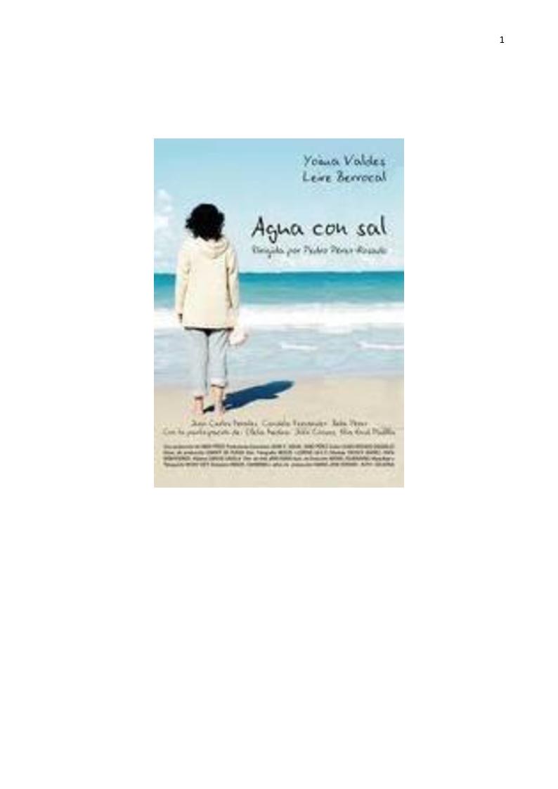 """Anteprima della tesi: Traduzione audiovisa di alcune scene rilevanti dell'opera cinematografica """"Agua con sal"""" del regista spagnolo Pedro Pérez Rosado, Pagina 2"""