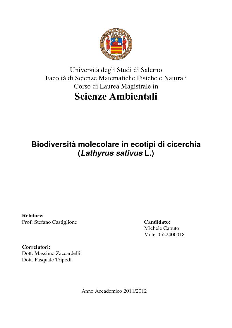 Anteprima della tesi: Biodiversità molecolare in ecotipi di cicerchia (Lathyrus sativus L.), Pagina 1