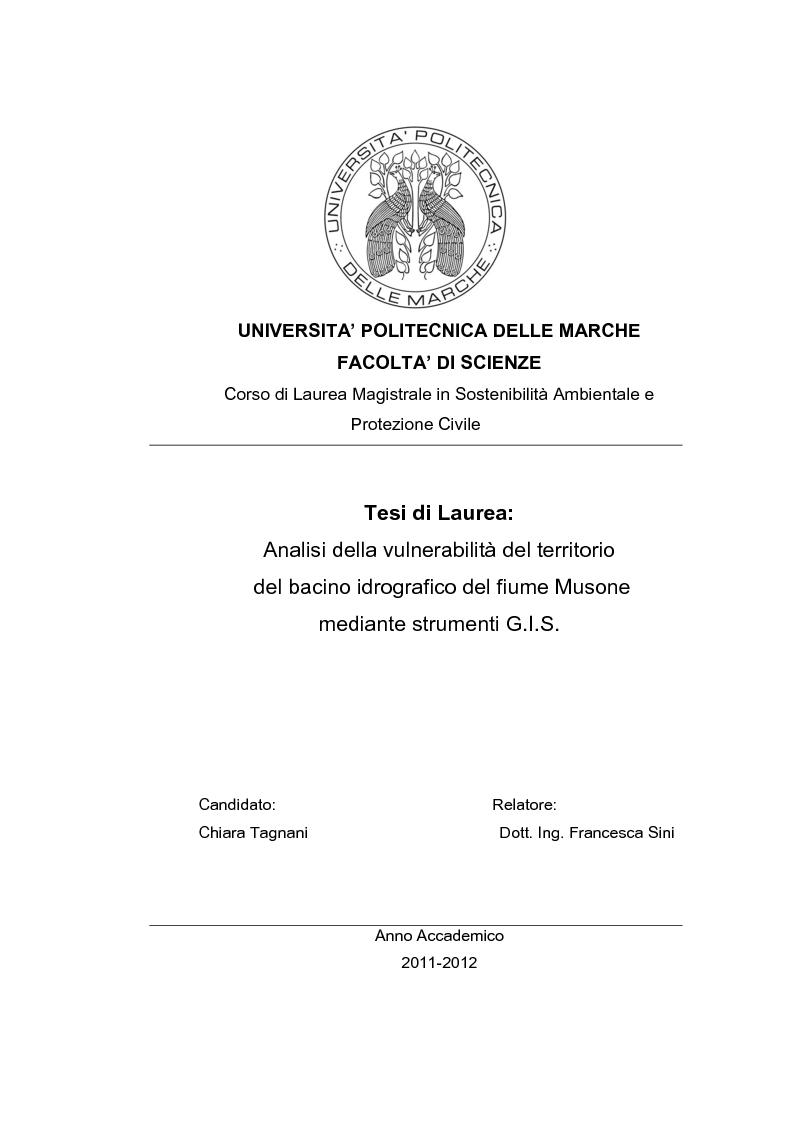 Anteprima della tesi: Analisi della vulnerabilità del territorio del bacino idrografico del fiume Musone mediante strumenti G.I.S., Pagina 1