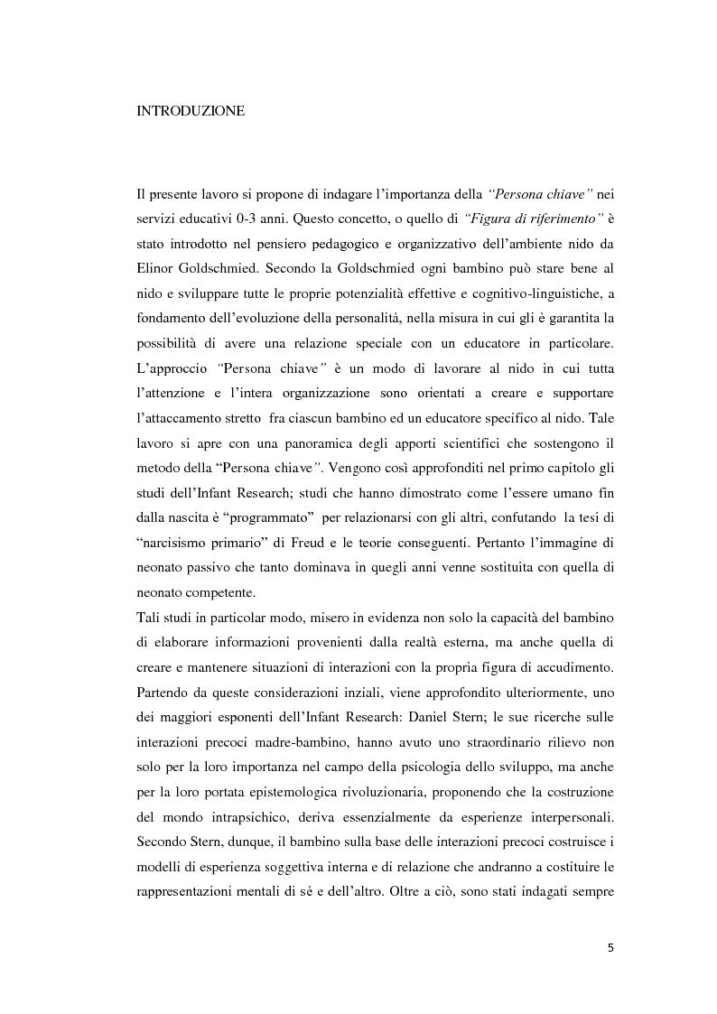 Teoria dell'attaccamento e Infant Research come presupposti scientifici all'approccio della ?Persona chiave? nei servizi...