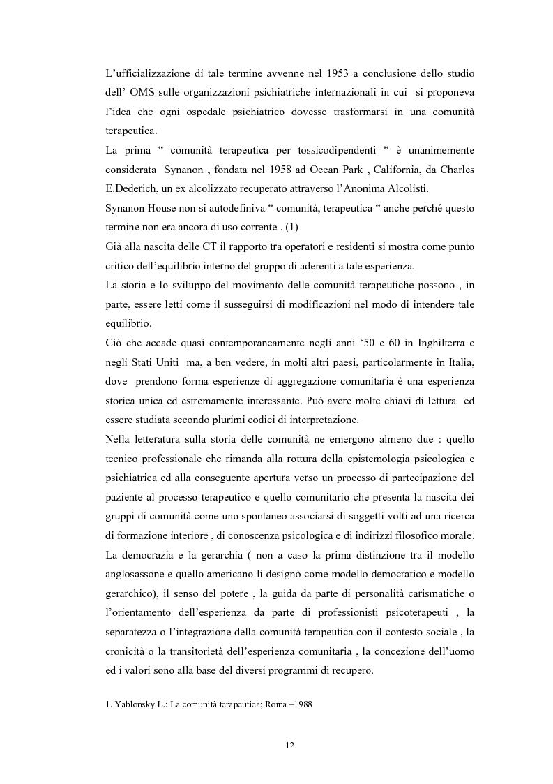 Estratto dalla tesi: Comunità terapeutiche: storia e modelli (il ruolo dell'assistente sociale nel percorso terapeutico riabilitativo)