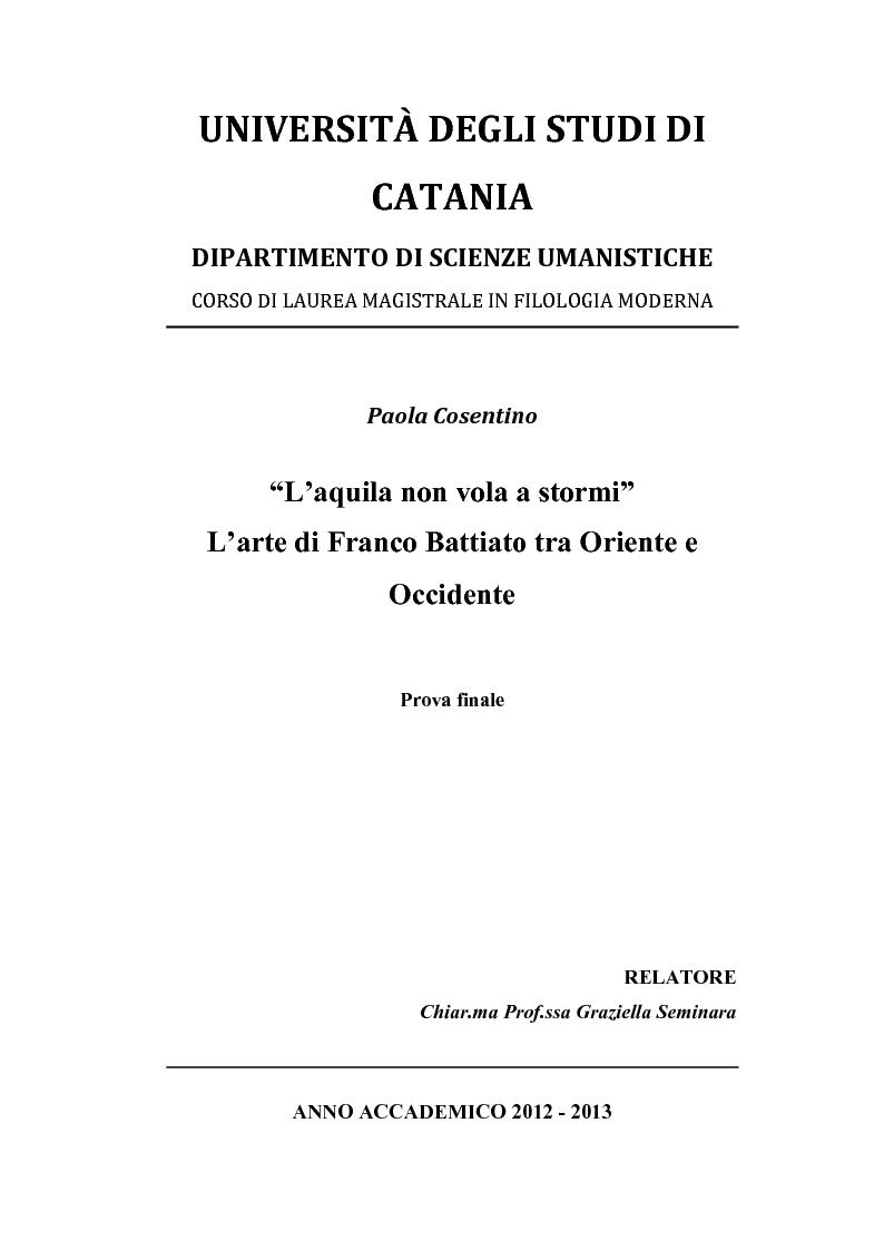 """Anteprima della tesi: """"L'aquila non vola a stormi""""   L'arte di Franco Battiato tra Oriente e  Occidente, Pagina 1"""