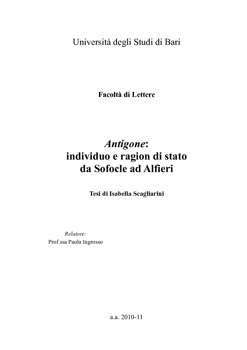 Anteprima della tesi: ''Antigone'': individuo e ragion di stato da Sofocle ad Alfieri, Pagina 1