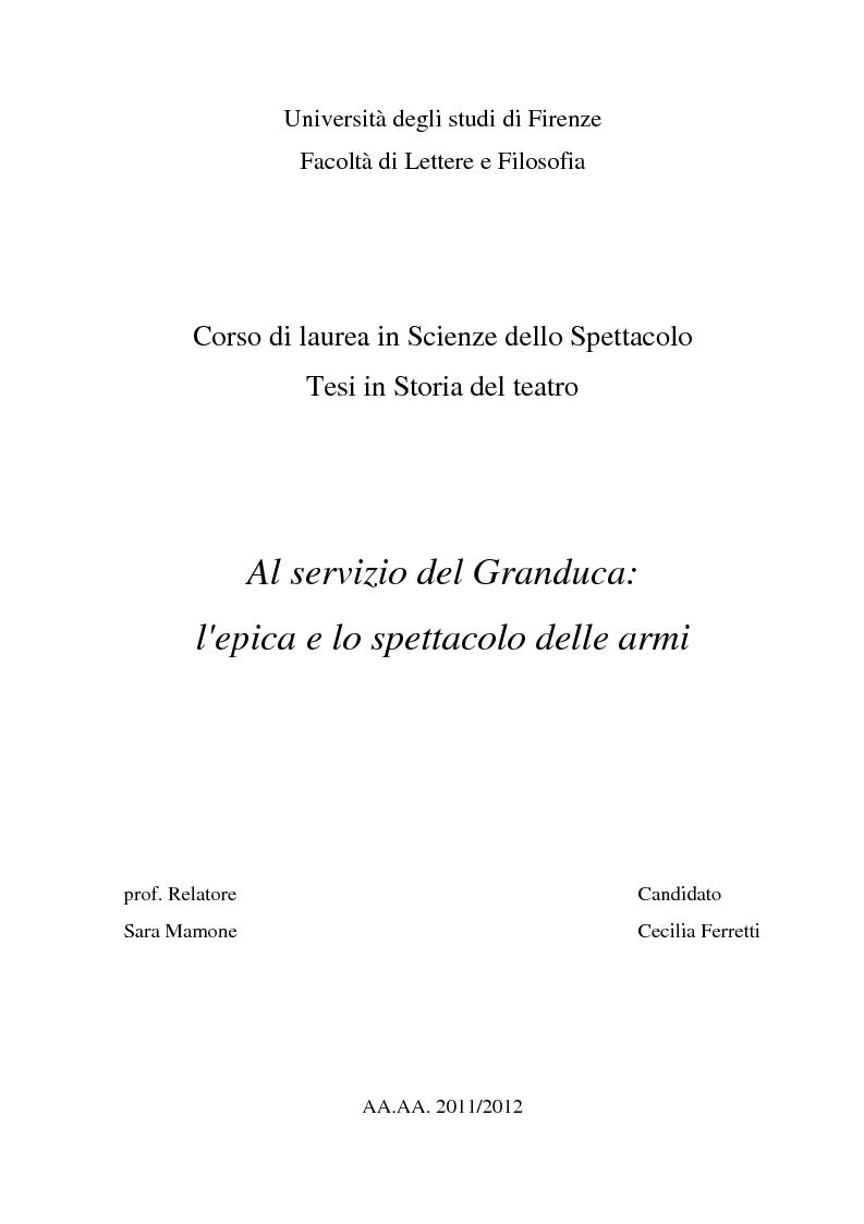 Anteprima della tesi: Al servizio del Granduca: l'epica e lo spettacolo delle armi, Pagina 1