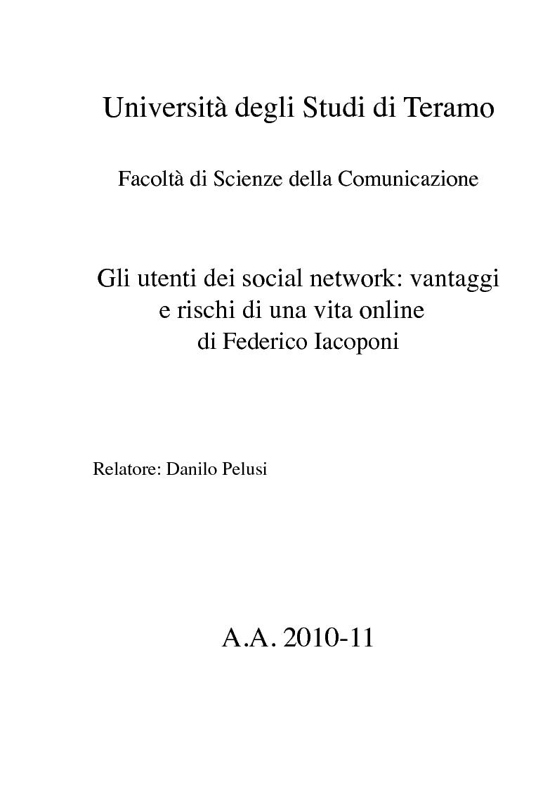 Anteprima della tesi: Gli utenti dei social network: vantaggi e rischi di una vita online, Pagina 1