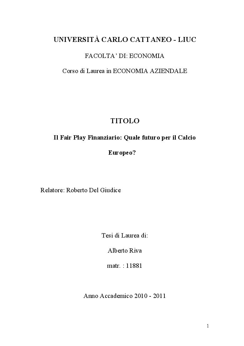 Anteprima della tesi: Il Fair Play Finanziario: quale futuro per il calcio europeo?, Pagina 1