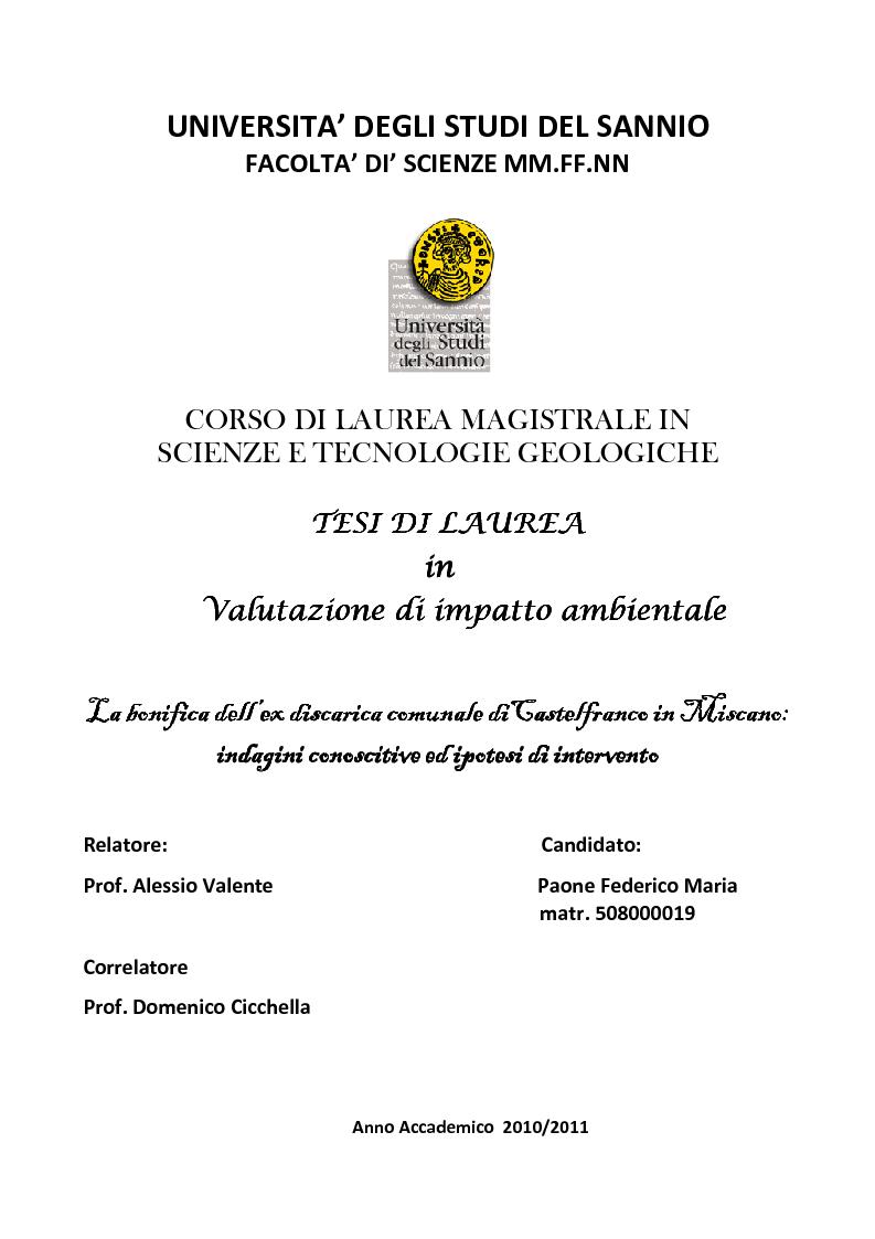 Anteprima della tesi: La bonifica dell'ex discarica comunale di Castelfranco in Miscano: indagini conoscitive ed ipotesi di intervento, Pagina 1