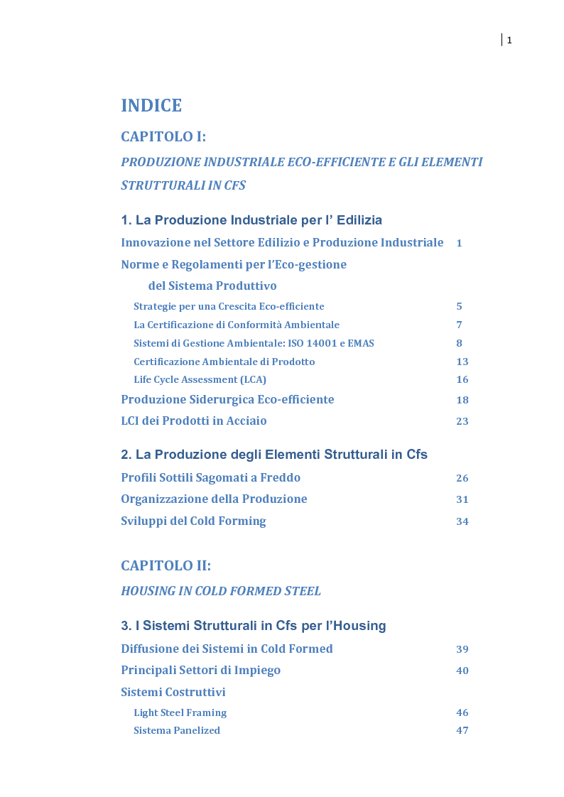 Indice della tesi: Housing in CFS e produzione industriale eco-efficiente. Sperimentazione di un sistema semi-volumetrico., Pagina 1
