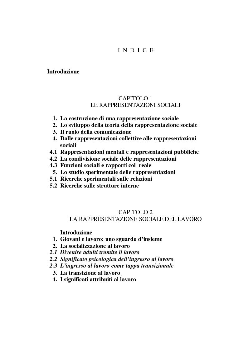 Indice della tesi: La rappresentazione sociale del lavoro. Un'analisi del rapporto tra giovani e mondo del lavoro., Pagina 1