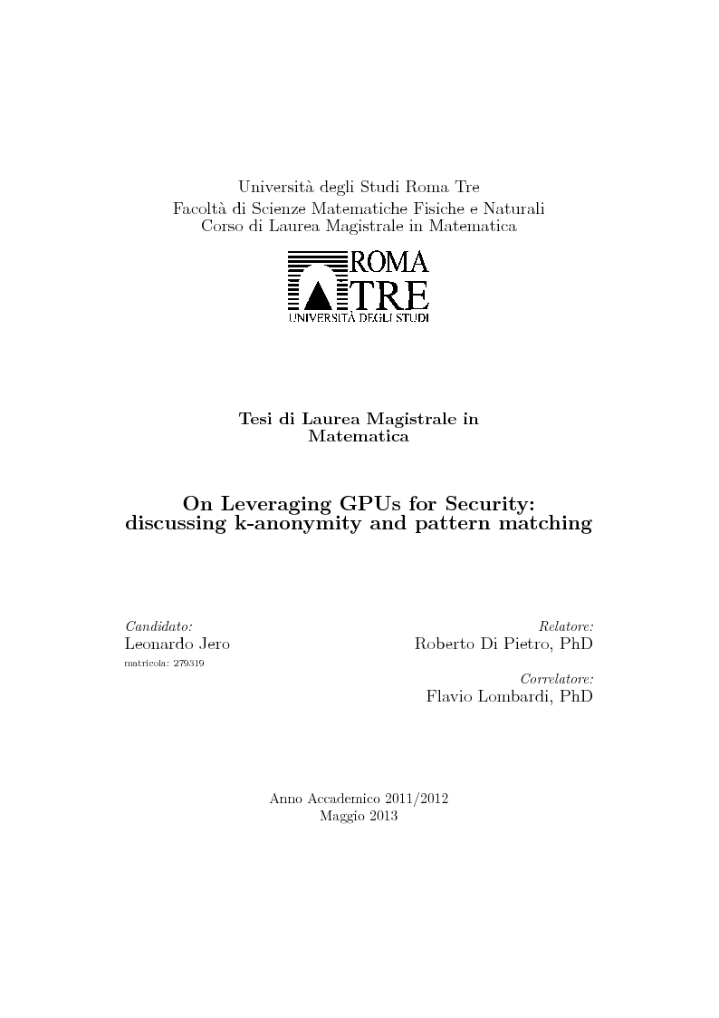 Anteprima della tesi: On Leveraging GPUs for Security: discussing k-anonymity and pattern matching, Pagina 1