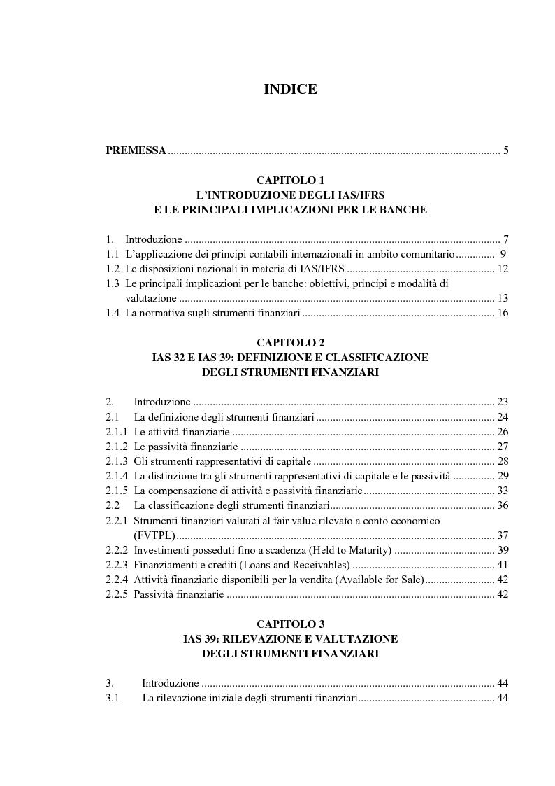Indice della tesi: Gli strumenti finanziari nel bilancio delle banche IAS-compliant: analisi dell'impatto degli IAS 32, IAS 39 e IFRS 7 sul bilancio delle banche, Pagina 1