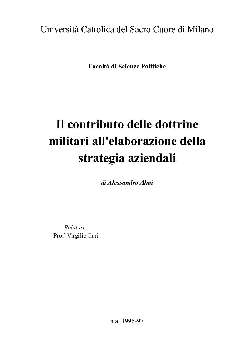 Anteprima della tesi: Il contributo delle dottrine militari all'elaborazione della strategia aziendali, Pagina 1