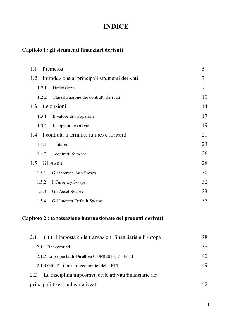 Indice della tesi: Gli strumenti finanziari derivati: profili fiscali in un ottica nazionale ed internazionale, Pagina 1