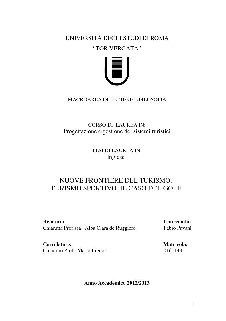 Anteprima della tesi: Nuove frontiere del turismo. Turismo sportivo, il caso del golf, Pagina 1
