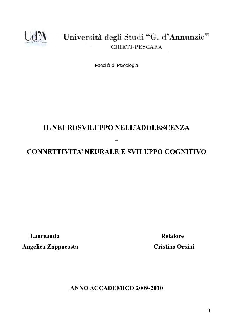 Anteprima della tesi: Il neurosviluppo nell'adolescenza - Connettività neurale e sviluppo cognitivo, Pagina 1
