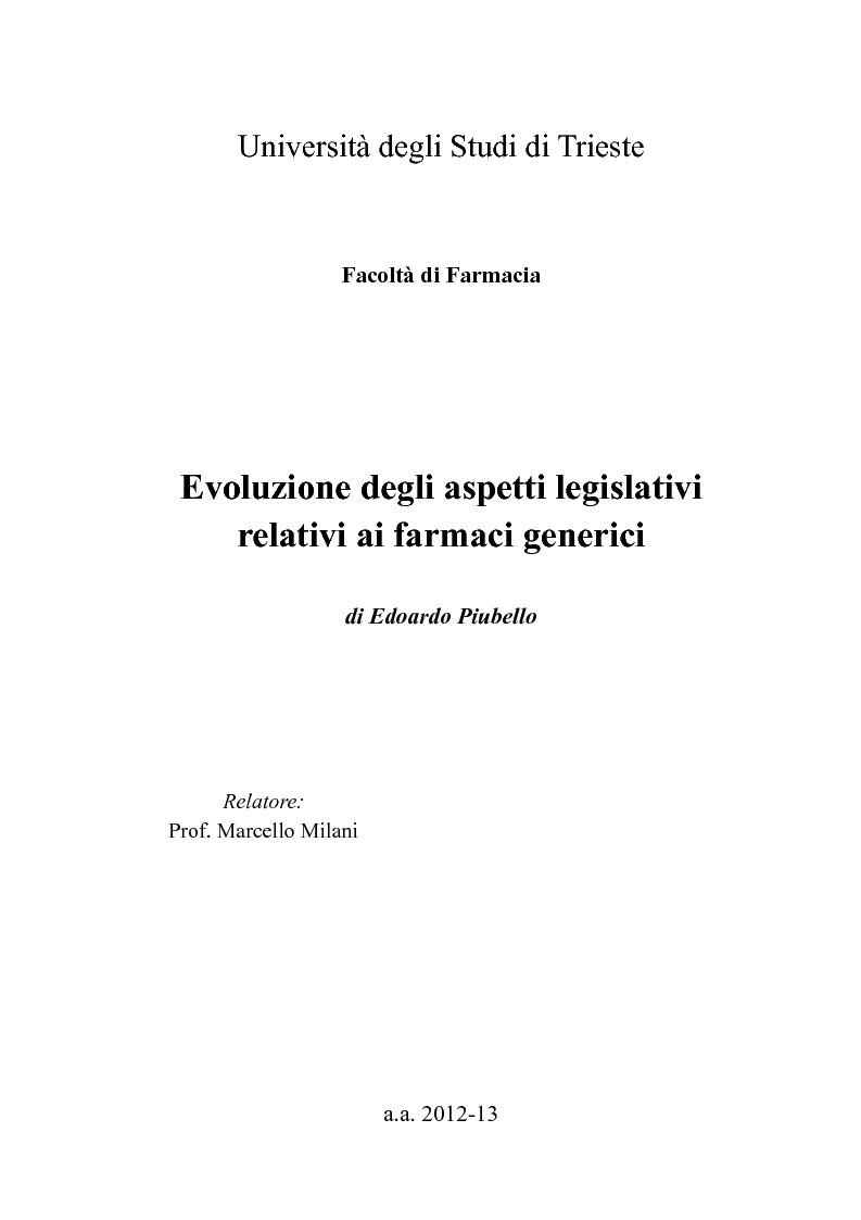 Anteprima della tesi: Evoluzione degli aspetti legislativi relativi ai farmaci generici, Pagina 1