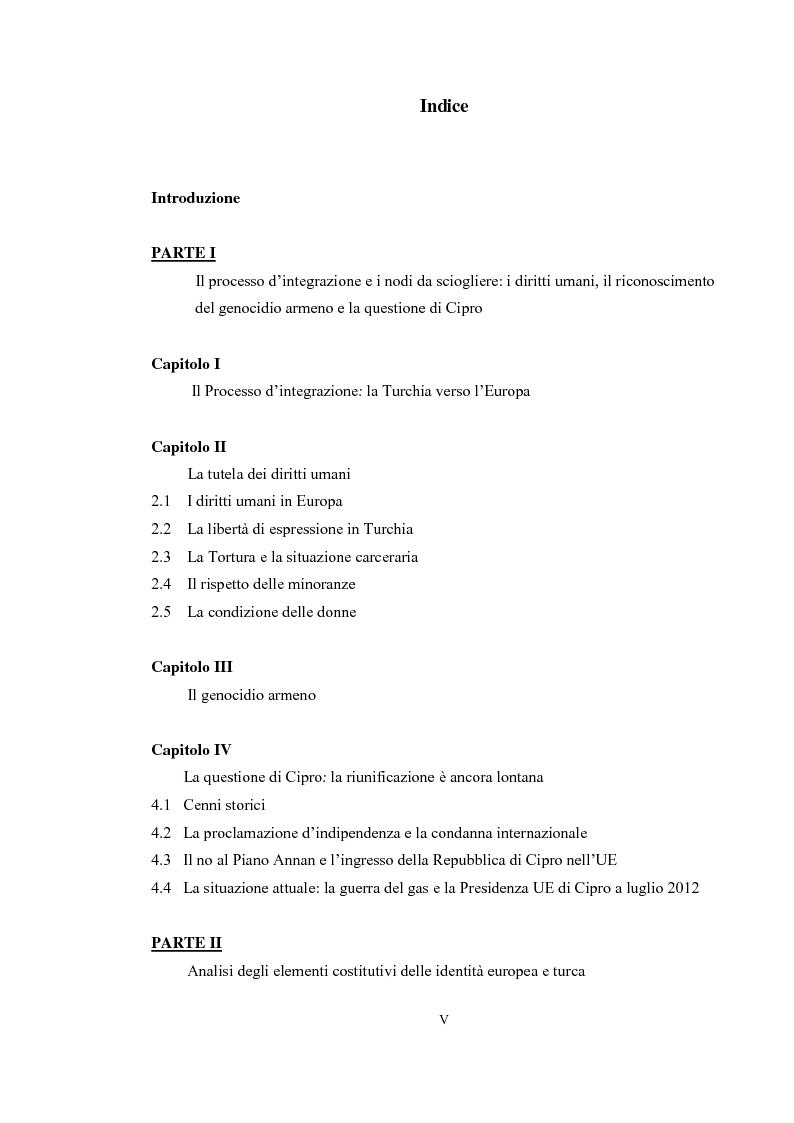 Indice della tesi: La Turchia verso l'Europa: il processo d'integrazione dell'eterno candidato. La tutela dei diritti umani in ambito europeo. Identità turca ed europea a confronto, Pagina 1
