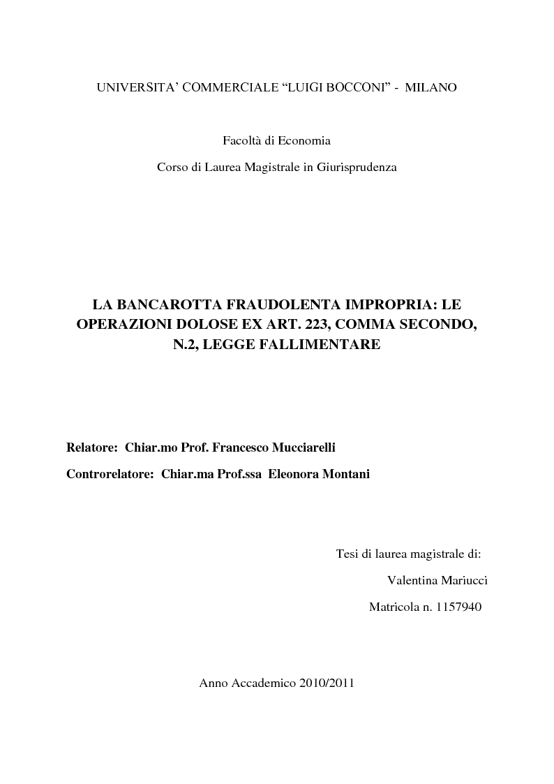 Anteprima della tesi: La bancarotta fraudolenta impropria: le operazioni dolose ex art. 223, comma secondo, n.2, legge fallimentare, Pagina 1