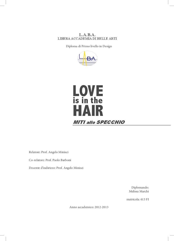 Anteprima della tesi: Love is in the Hair - Miti allo specchio, Pagina 1