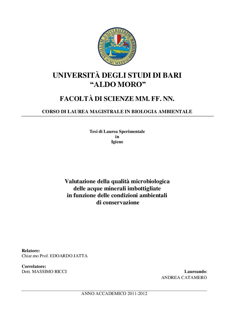 Anteprima della tesi: Valutazione della qualità microbiologica  delle acque minerali imbottigliate in funzione delle condizioni ambientali  di conservazione, Pagina 1