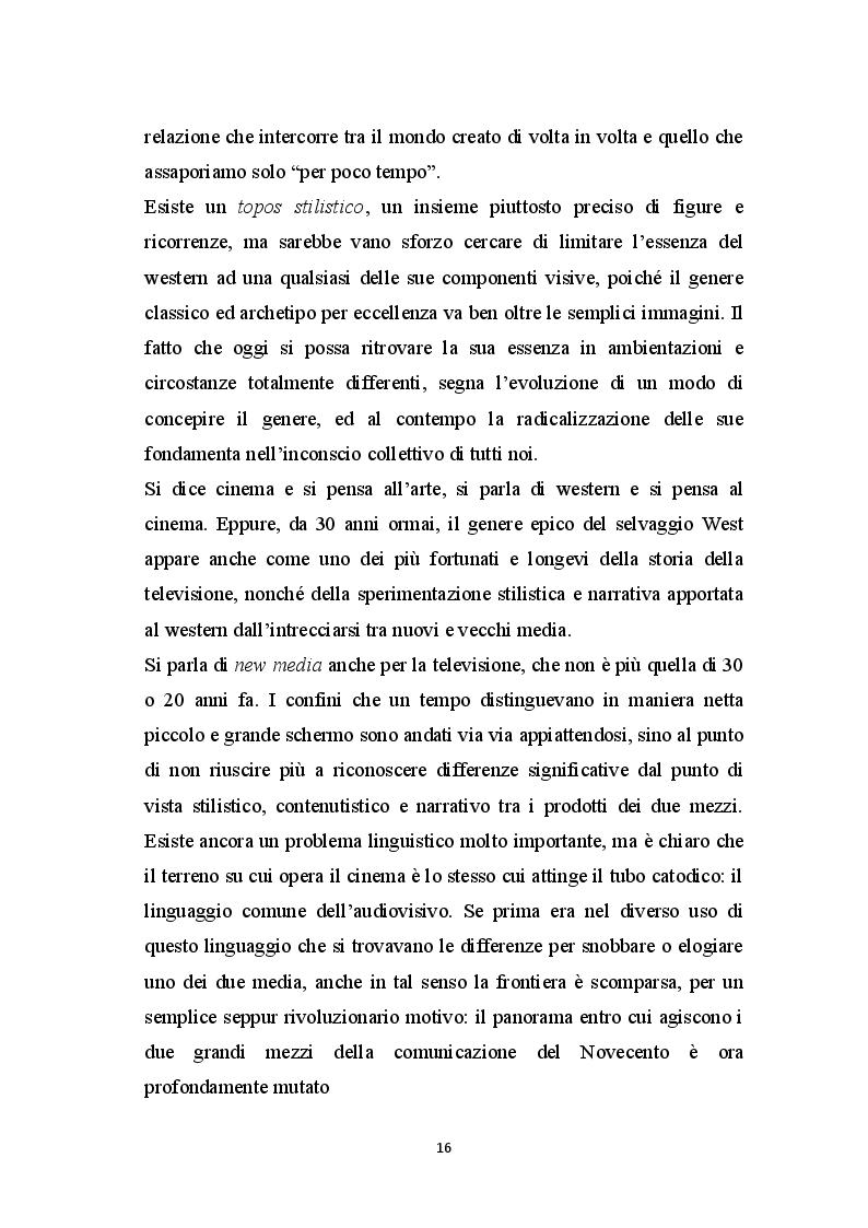 Estratto dalla tesi: Duello all'ultimo Schermo. Migrazioni del Western nel nuovo Panorama Audiovisivo.