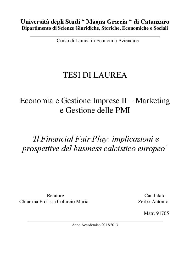 Anteprima della tesi: Il Financial Fair Play: implicazioni e prospettive del business calcistico europeo, Pagina 1