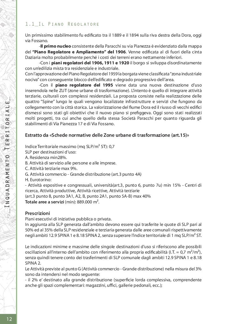 Estratto dalla tesi: La Manifattura Paracchi a Torino: progetto di rifunzionalizzazione. Sostenibilità, riqualificazione nergetica e fattibilità economica.