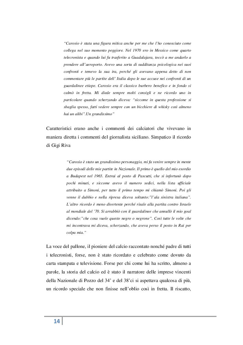 Estratto dalla tesi: Dal pioniere Nicolò Carosio ai canali tematici: com'è cambiato il modo di raccontare il calcio