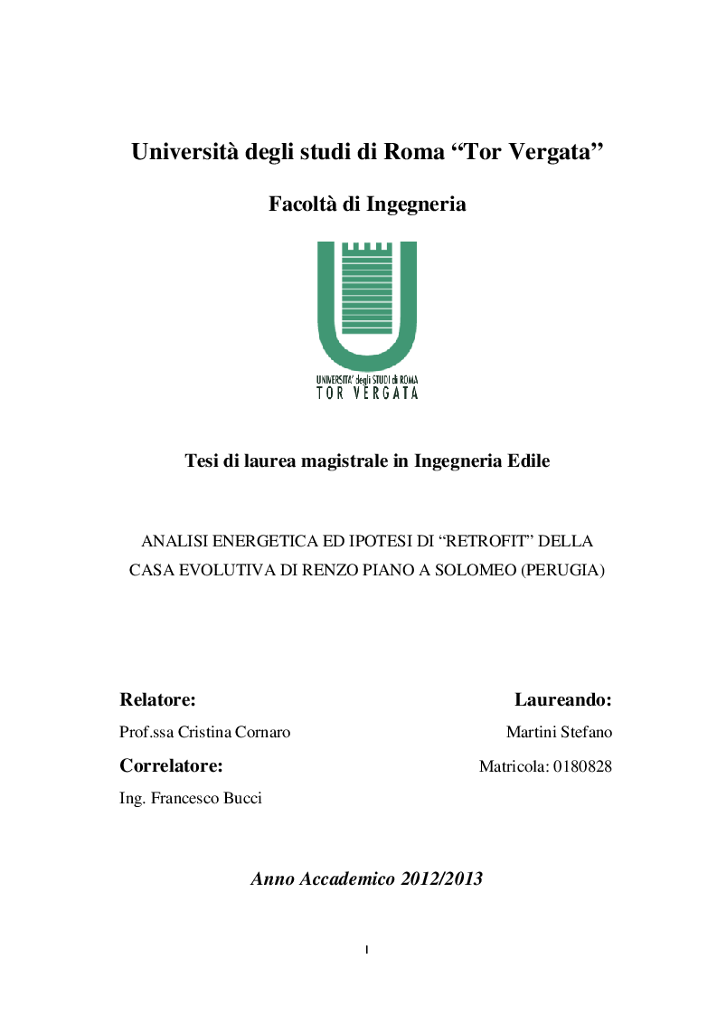 Anteprima della tesi: Analisi Energetica ed ipotesi di ''Retrofit'' della casa evolutiva di Renzo Piano a Solomeo (Perugia), Pagina 1