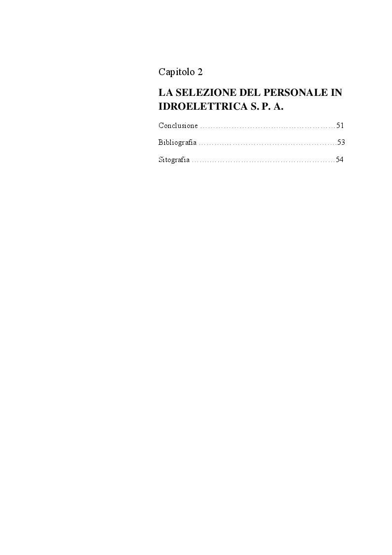 Indice della tesi: La selezione del personale nelle imprese metalmeccaniche, analizzando il caso specifico della Idroelettrica s.p.a, Pagina 2