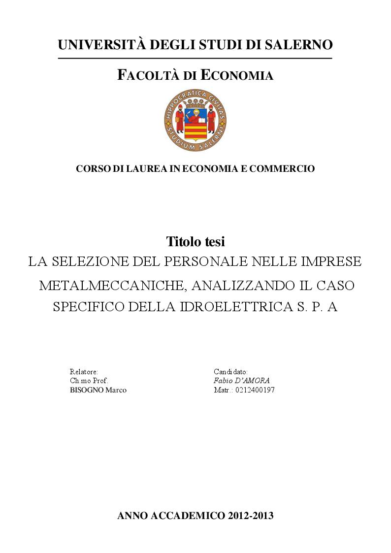 Anteprima della tesi: La selezione del personale nelle imprese metalmeccaniche, analizzando il caso specifico della Idroelettrica s.p.a, Pagina 1