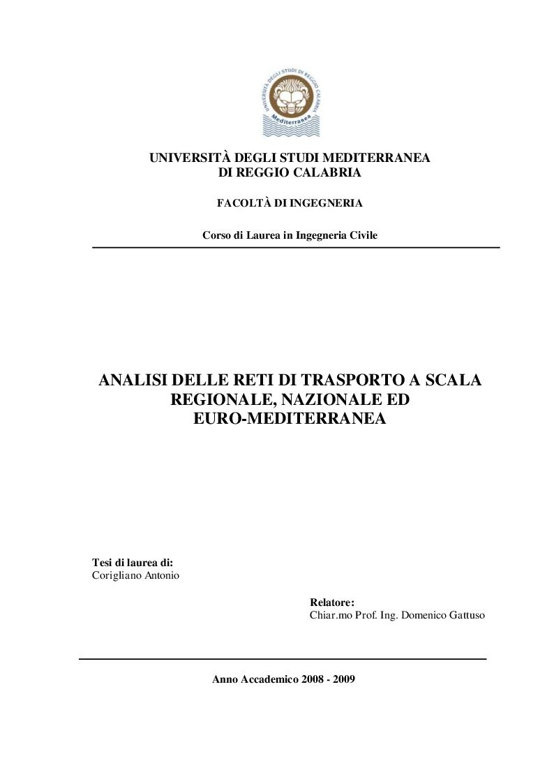 Anteprima della tesi: Analisi delle reti di trasporto a scala regionale, nazionale ed Euro-Mediterranea, Pagina 1