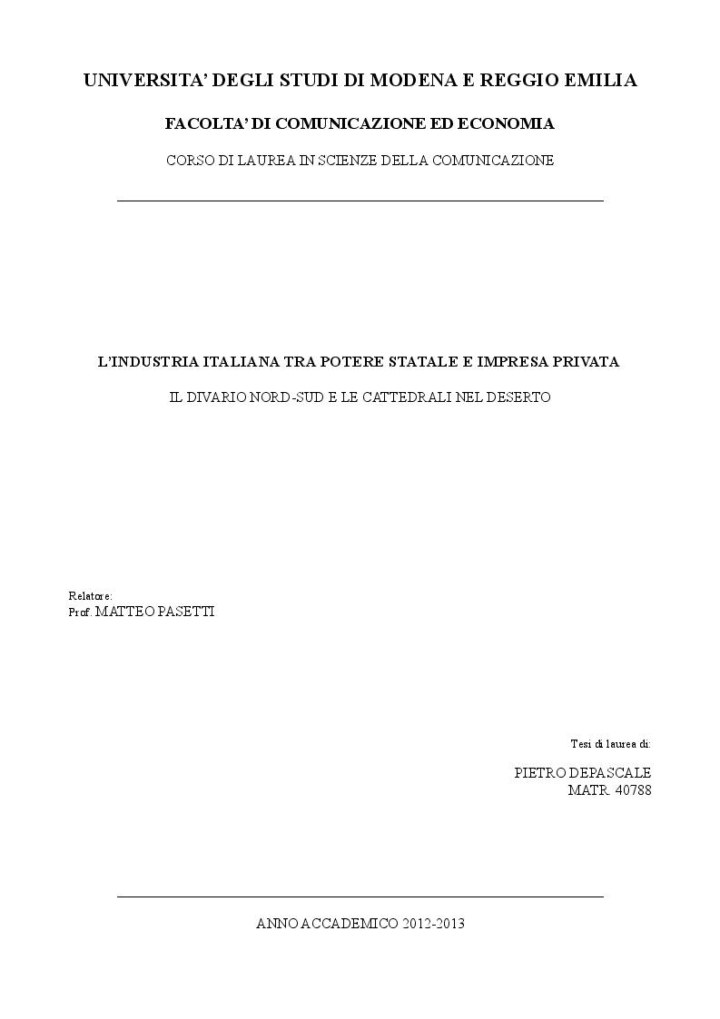 Anteprima della tesi: L'industria Italiana tra potere statale e impresa privata. Il divario Nord-Sud e le cattedrali nel deserto, Pagina 1