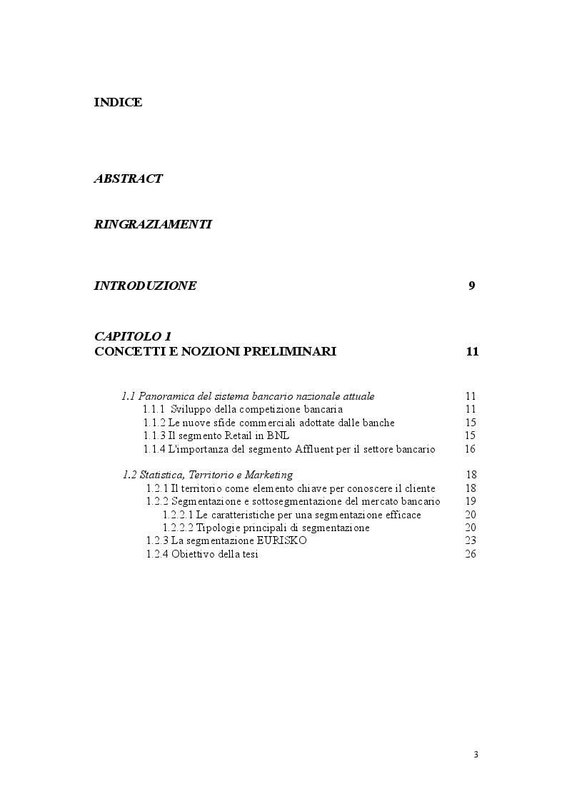 Indice della tesi: Segmentazione e Geomarketing Statistico: la ricerca della zona e della clientela migliore per uno sportello bancario, Pagina 1