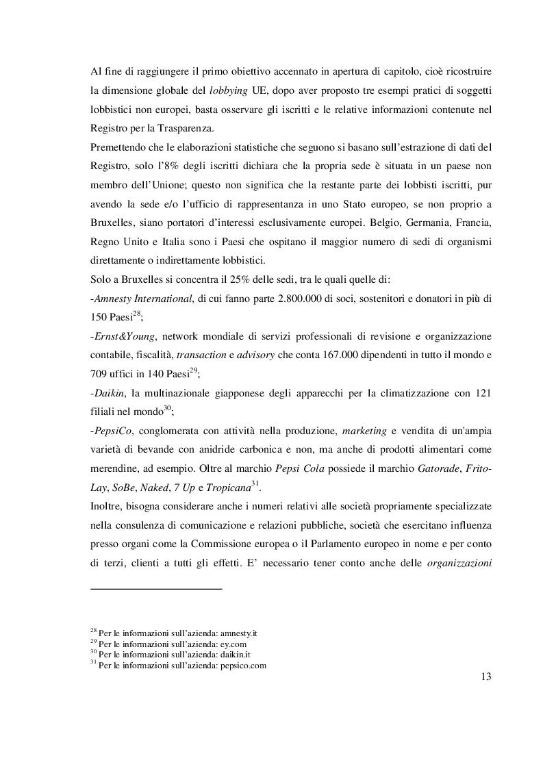 Estratto dalla tesi: Il lobbying europeo: un'analisi del Registro per la trasparenza per le organizzazioni, le persone giuridiche e i lavoratori autonomi impegnati nell'elaborazione e nell'attuazione delle politiche dell'Unione