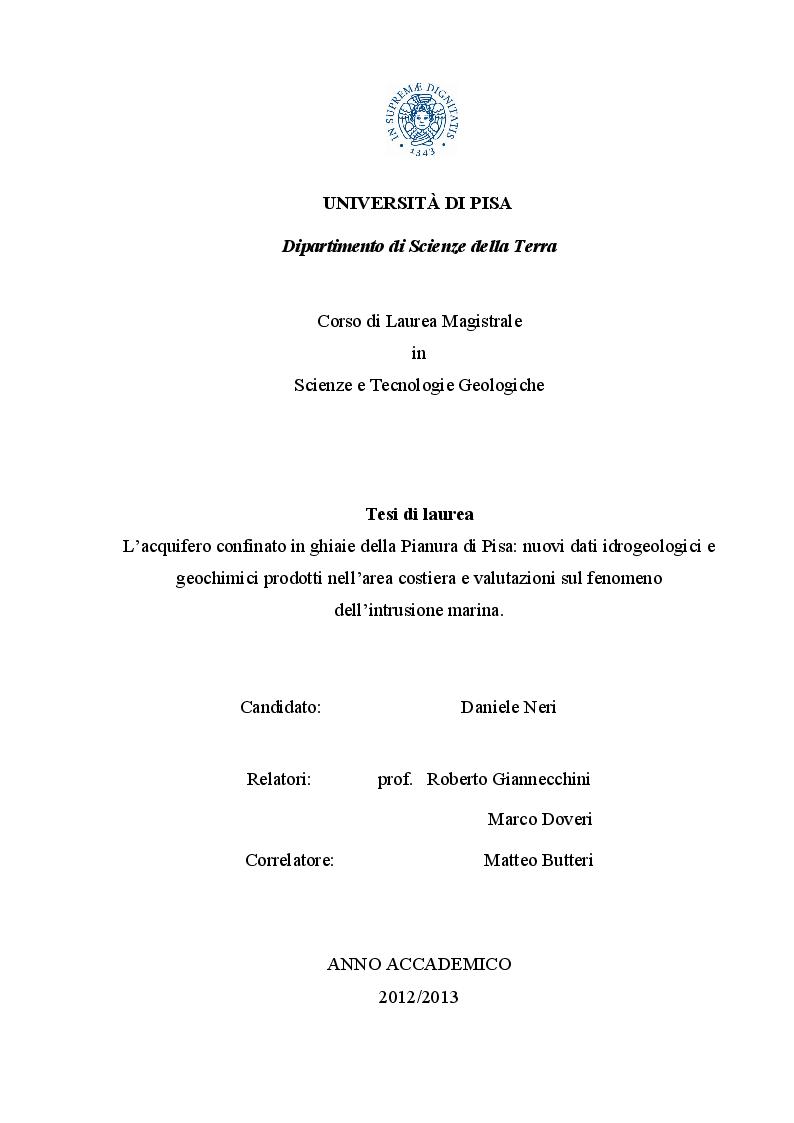 Anteprima della tesi: L'acquifero confinato in ghiaie della Pianura di Pisa: nuovi dati idrogeologici e geochimici prodotti nell'area costiera e valutazioni sul fenomeno dell'intrusione marina., Pagina 1